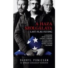 Darryl Ponicsán A haza szolgálata irodalom