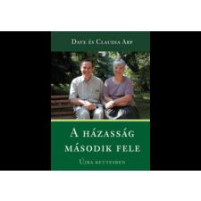 . Dave Arp - Claudia Arp - A házasság második fele társadalom- és humántudomány