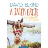 David Elkind ELKIND, DAVID - A JÁTÉK EREJE - A VISSZAKAPOTT GYEREKKOR