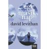 David Levithan LEVITHAN, DAVID - EGY MÁSIK NAP - FÛZÖTT (EVERY DAY-SOROZAT 2. RÉSZ)