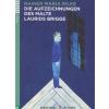 DIE AUFZEICHNUNGEN DES MALTE LAURIDS BRIGGE + CD
