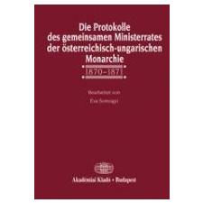 DIE PROTOKOLLE DES GEMEINSAMEN MINISTERRATES DER ÖST. (ÚJ!) idegen nyelvű könyv