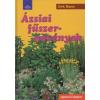 Dirk Mann ÁZSIAI FŰSZERNÖVÉNYEK