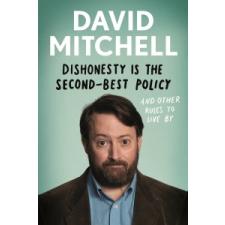 Dishonesty is the Second-Best Policy – David Mitchell idegen nyelvű könyv