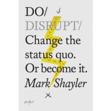 Do Disrupt – Mark Shayler idegen nyelvű könyv