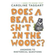 Does a Bear Sh*t in the Woods? – Caroline Taggart idegen nyelvű könyv