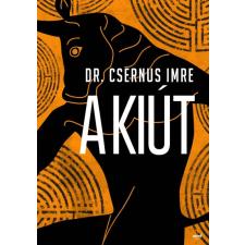 dr. Csernus Imre A kiút életmód, egészség