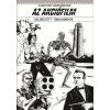 Dr. Kárpáti György (Szerk.), Schreiber András (szerk.) - AZ AKCIÓFILM - VÁLOGATOTT TANULMÁNYOK