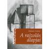 Drabant András A RAJZOLÁS ALAPJAI - KIS MŰTEREM