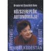 Drexlerné Stanchich Ilona TÁRSADALMI VISELKEDÉSTAN XV. - A KÖZSZEREPLŐK AUTONÓMIÁJA