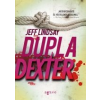 DUPLA DEXTER