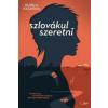 Durica Katarina Szlovákul szeretni