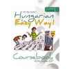 Durst Péter HUNGARIAN THE EASY WAY 1. COURSEBOOK+HUNGARIAN THE EASY WAY 1. EXERCISE BOOK (WITCH AUDIO CD)