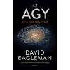 EAGLEMAN, DAVID EAGLEMAN, DAVID - AZ AGY - A TE TÖRTÉNETED