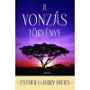 Édesvíz Kiadó Esther Hicks - Jerry Hicks: A vonzás törvénye