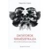Éghajlat Könyvkiadó Diktátorok természetrajza - Hegyváry Csaba