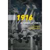 Egry Gábor (szerk.), Kaba Eszter (szerk.) 1916 - a fordulat éve?