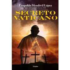 El Secreto Vaticano / Vatican Secret – Leopoldo Mendivil Lopez idegen nyelvű könyv