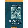 EL VAGYUNK HAVAZVA - KOMMUNIKÁCIÓKUTATÁS SOROZAT