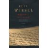 Elie Wiesel Bölcsek és történeteik