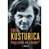 Emir Kusturica Hogy jövök én a képbe?