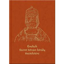 Énekek szent istván király tiszteletére - cd-vel művészet
