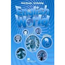 English World 2 Work Book – Mary Bowen, Liz Hocking idegen nyelvű könyv