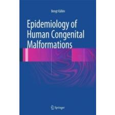 Epidemiology of Human Congenital Malformations – Bengt Kallen idegen nyelvű könyv
