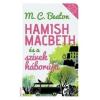 Erawan Kiadó M.C.Beaton- Hamish Macbeth és a szívek háborúja (Új példány, megvásárolható, de nem kölcsönözhető!)