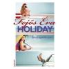Erawan Könyvkiadó Fejős Éva: Holiday