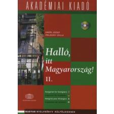 Erdős József HALLÓ, ITT MAGYARORSZÁG! 2. /KÖNYV+CD nyelvkönyv, szótár