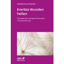 Ererbte Wunden heilen – Katharina Drexler idegen nyelvű könyv