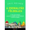 Eric Weiner A zsenialitás földrajza