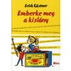 Erich Kästner EMBERKE MEG A KISLÁNY