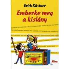 Erich Kästner EMBERKE MEG A KISLÁNY gyermek- és ifjúsági könyv