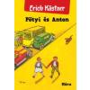 Erich Kästner Pötyi és Anton