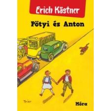 Erich Kästner Pötyi és Anton gyermek- és ifjúsági könyv