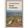 Erich Maria Remarque Erich Maria Remarque - Éjszaka Lisszabonban
