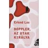 Erlend Loe DOPPLER, AZ UTAK KIRÁLYA