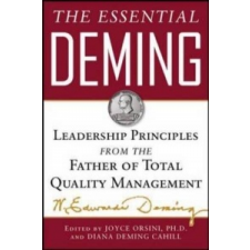 Essential Deming: Leadership Principles from the Father of Quality – W Edwards Deming idegen nyelvű könyv