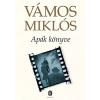 Európa Könyvkiadó APÁK KÖNYVE (ÚJ BORÍTÓ!)