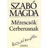 Európa Könyvkiadó MÉZESCSÓK CERBERUSNAK