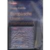 EUROPAISCHE UNION - INTERNATIONALE BEZIEHUNGEN + CD
