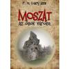 F. N. Mary Anne MOSZAT - AZ ŐSÖK VÁROSA