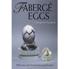 Faberge Eggs – Christel Ludewig McCanless, Will Lowes idegen nyelvű könyv