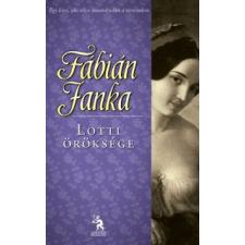 Fábián Janka Lotti öröksége regény
