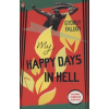 Faludy György My Happy Days in Hell