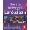 Farkas Zoltán HOSSZÚ HÉTVÉGÉK EURÓPÁBAN /40 VÁROS LONDONTÓL SZENTPÉTERVÁRIG