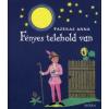 Fazekas Anna FÉNYES TELEHOLD VAN