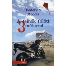 Federico Moccia A felhők fölött 3 méterrel antikvárium - használt könyv